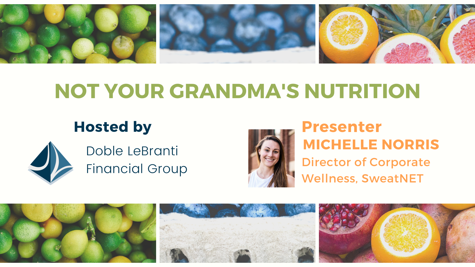 Not Your Grandma's Nutrition