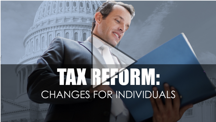 Tax Reform: Changes for Individuals